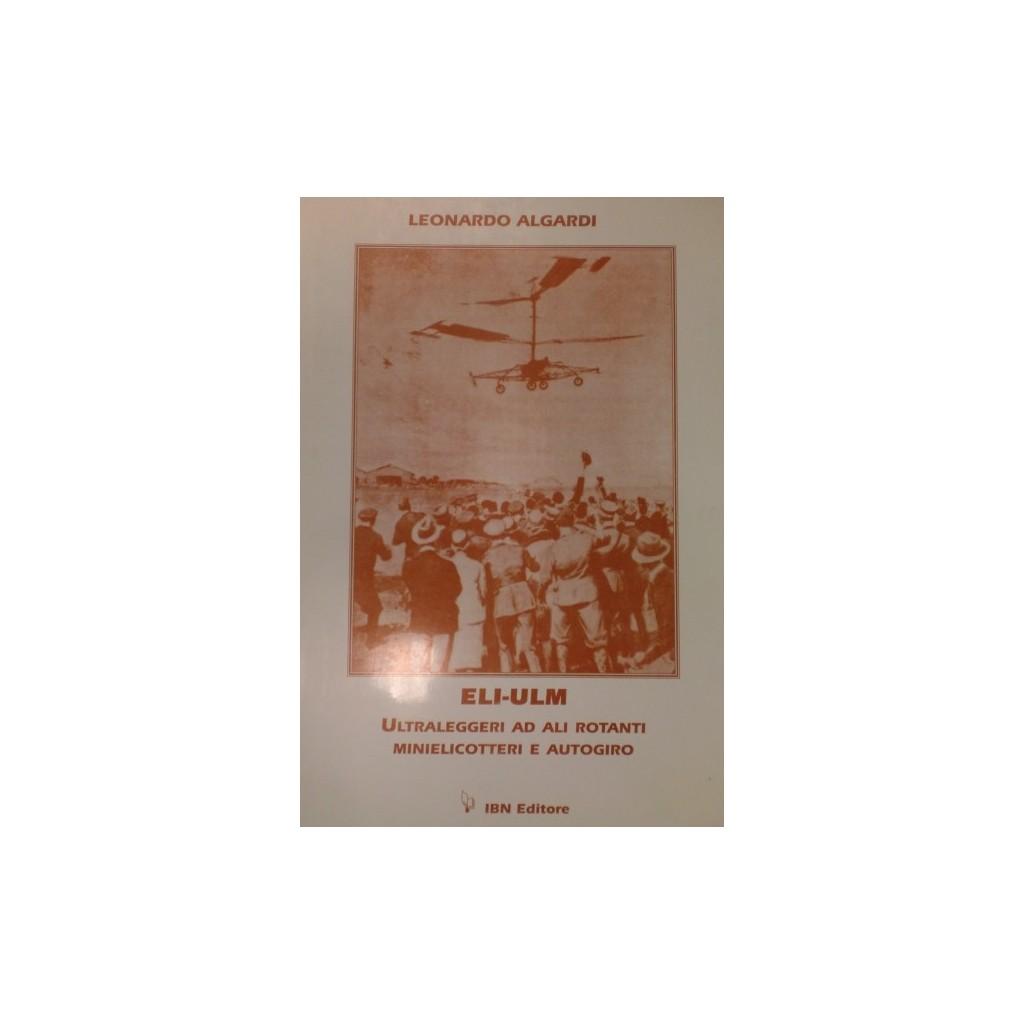 ELI-ULM Ultraleggeri ad ali rotanti, Minielicotteri e Autogiro