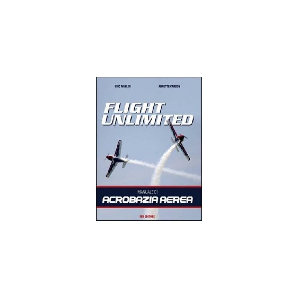 Flight Unlimited -Libro- Manuale di Acrobazia Aerea