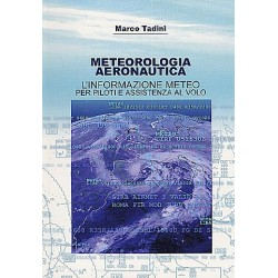 Metereologia Aeronautica l'informazione meteo per piloti e assis