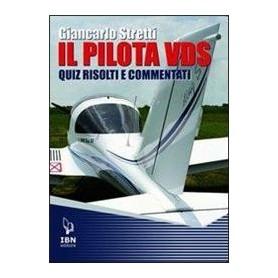 Il Pilota VDS - Quiz risolti e commentati