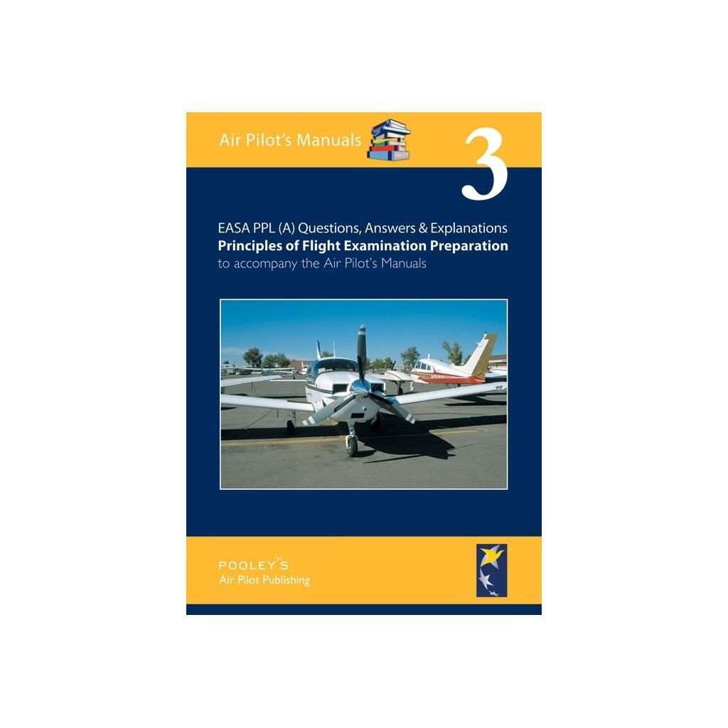 BTT130 VOLUME 3 Q&A PRINCIPLES OF FLIGHT EXAMINATION PREPARATION