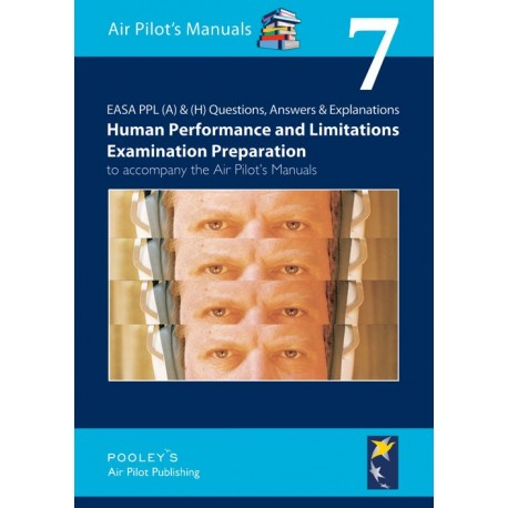 BTT170 VOLUME 7 Q&A HUMAN PERFORMANCE & LIMITATIONS EXAMINATION PREPARATION