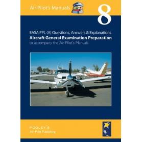 BTT180 VOLUME 8 Q&A AIRCRAFT GENERAL EXAMINATION PREPARATION