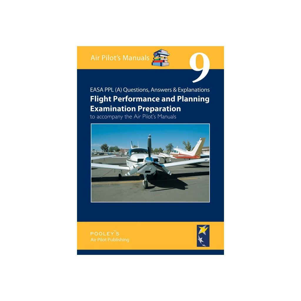 BTT190 VOLUME 9 Q&A FLIGHT PLANNING & PERFORMANCE EXAMINATION PREPARATION