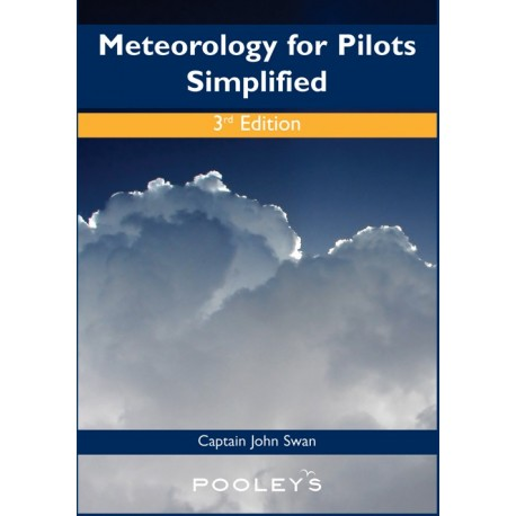 BJS04 METEOROLOGY FOR PILOTS SIMPLIFIED, 3RD EDITION - JOHN SWAN