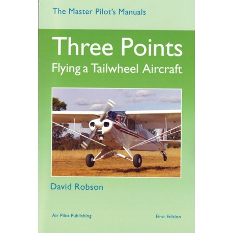 BTG925 THREE POINTS, FLYING A TAILWHEEL AIRCRAFT - ROBSON