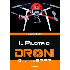 Il Pilota di droni - Guida ai SAPR