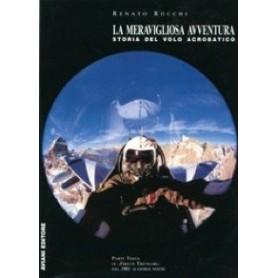 La meravigliosa avventura - Storia del volo acrobatico - Parte III dal 1961 fino ai giorni nostri