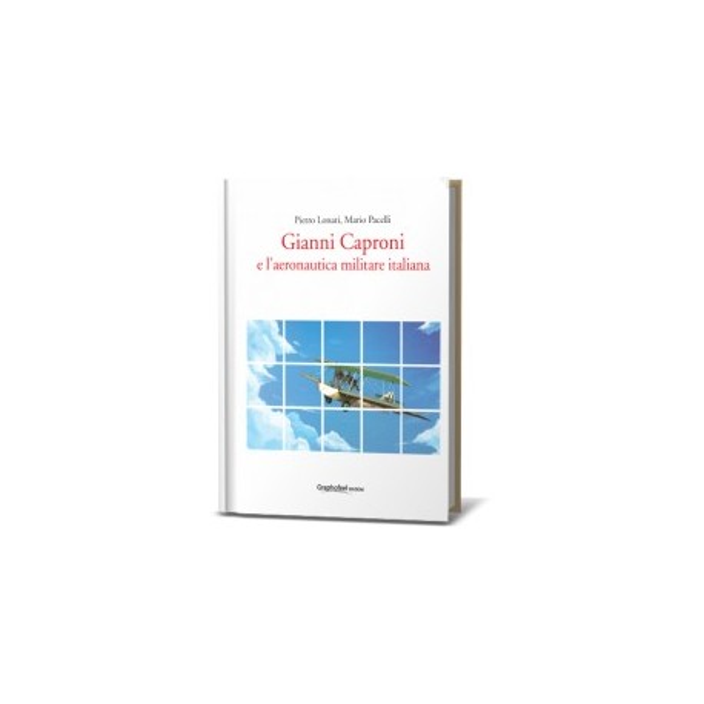 Gianni Caproni e l'aeronautica militare italiana