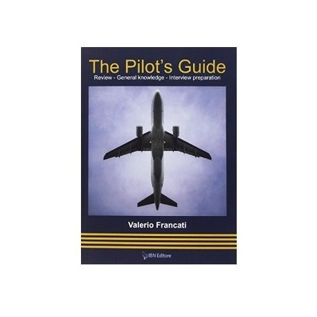 The Pilot's Guide - Review - General knowledge -Interview preparation