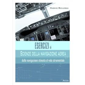 Esercizi di Scienza della Navigazione Aerea - dalla navigazione stimata al volo strumentale
