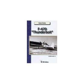 "F-47D ""Thunderbolt"" Aviolibri records n. 6"