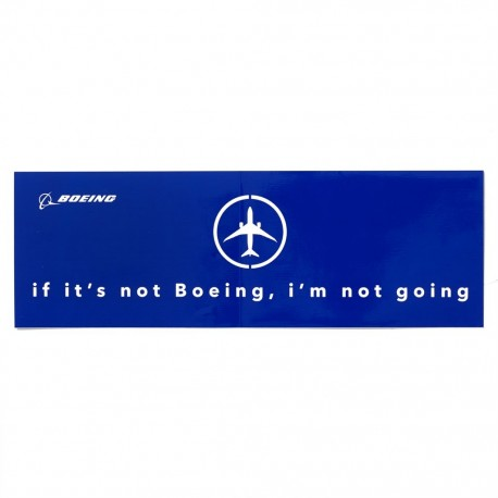 Adesivo If It's Not Boeing, I'm Not Going