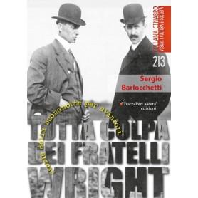 Tutta colpa dei Fratelli Wright - Storie della buonanotte per aviatori