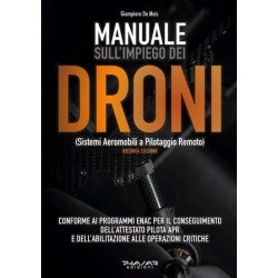 MANUALE SULL'IMPIEGO DEI DRONI (sistemi aeromobili a pilotaggio remoto) II edizione