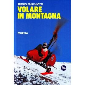 Volare in montagna - Sergio Fanchiotti