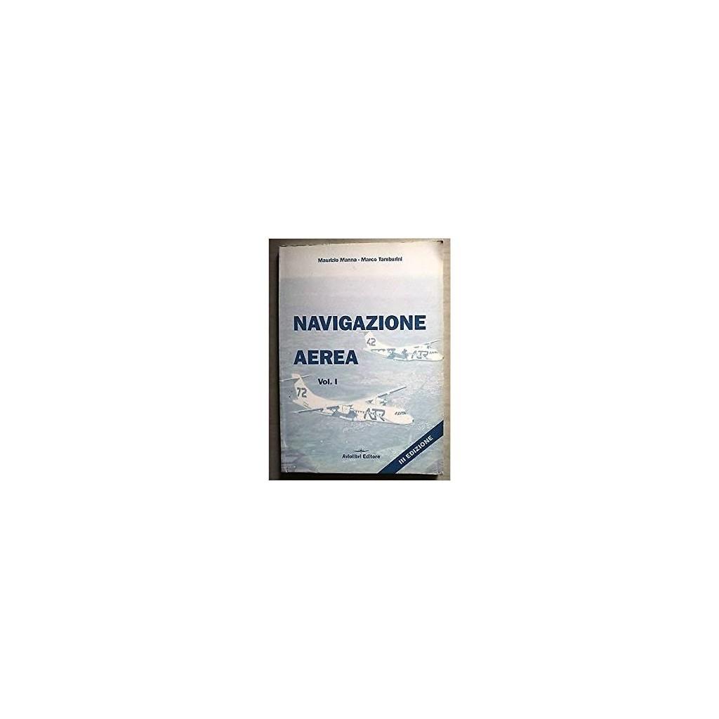 Navigazione Aerea Vol. I