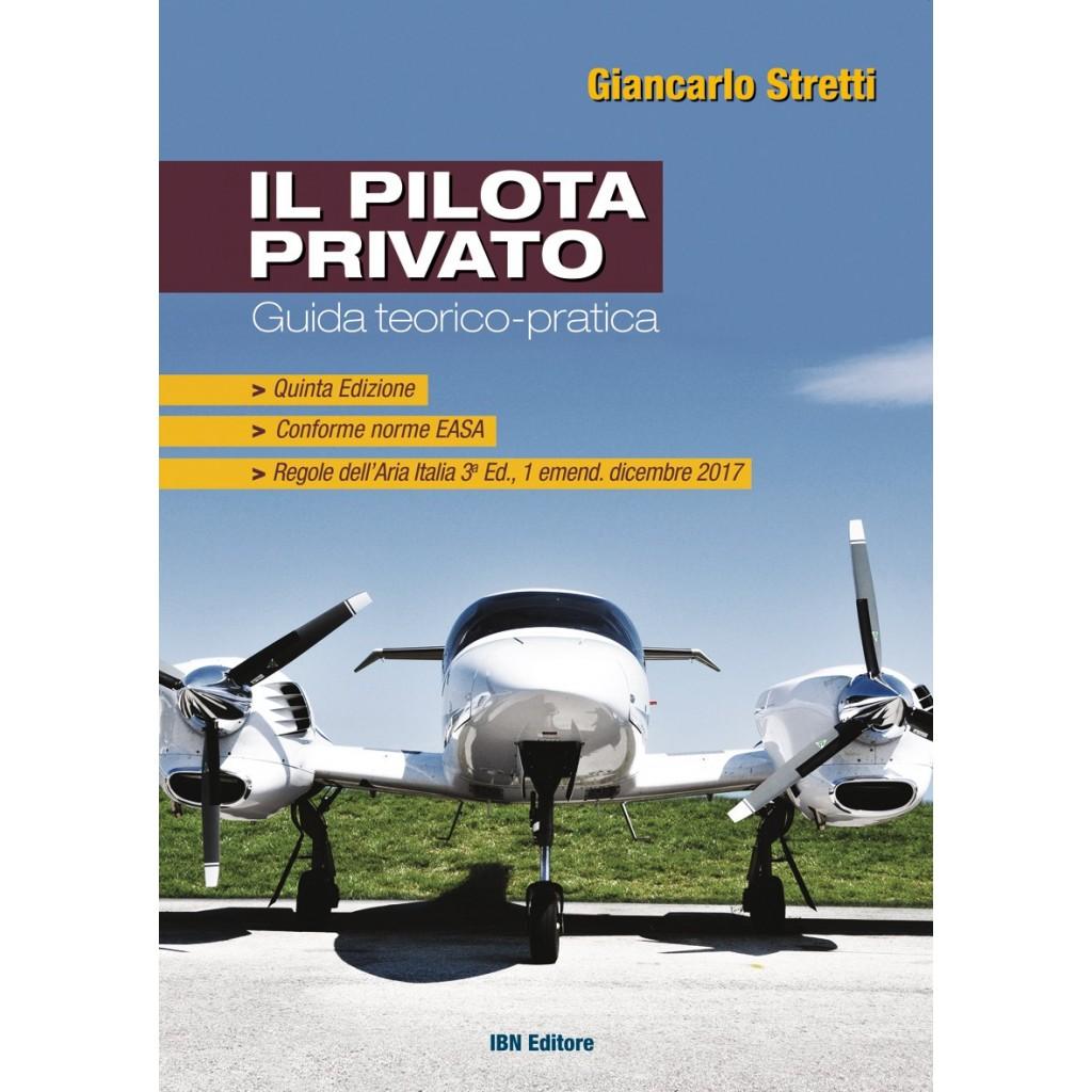 Il Pilota Privato Guida teorico-pratica