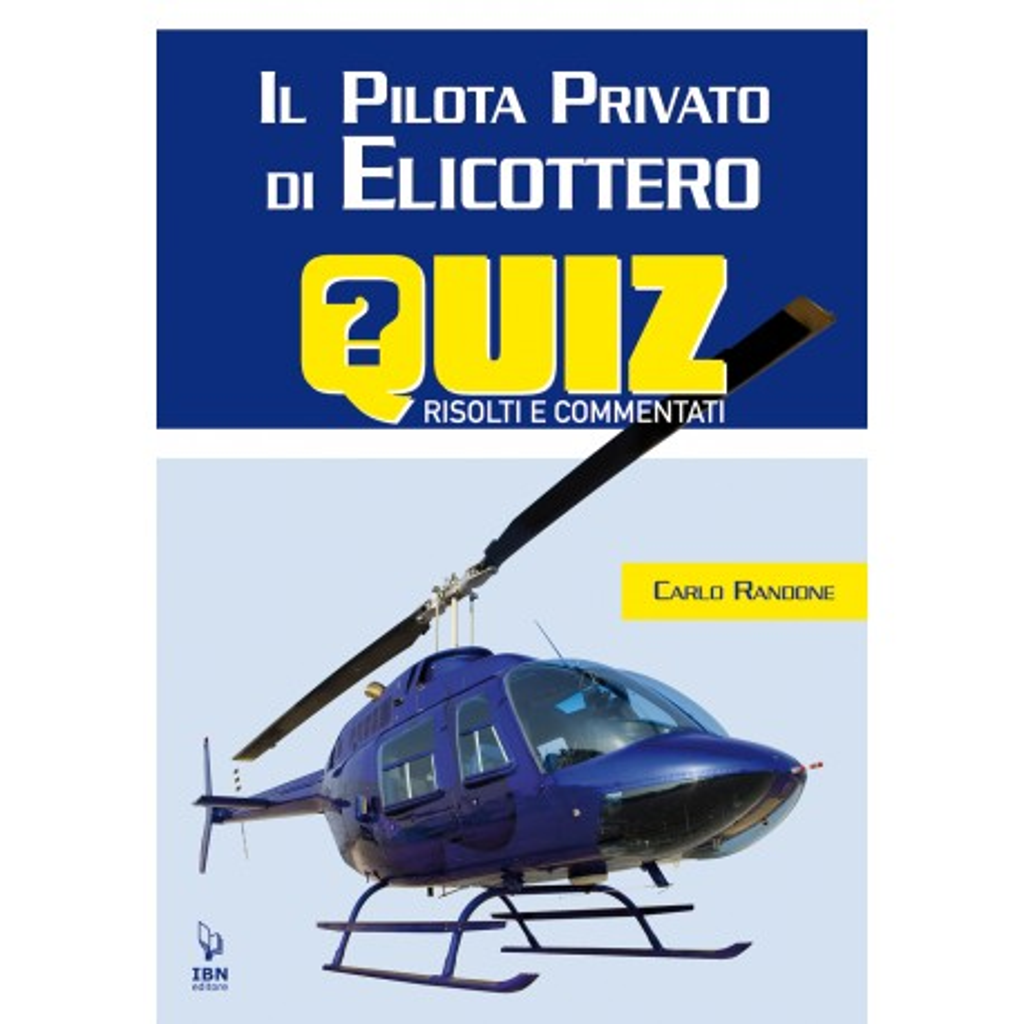 Il Pilota di elicottero quiz risolti e commentati