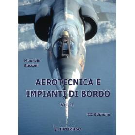 Aerotecnica e impianti di bordo - vol. I