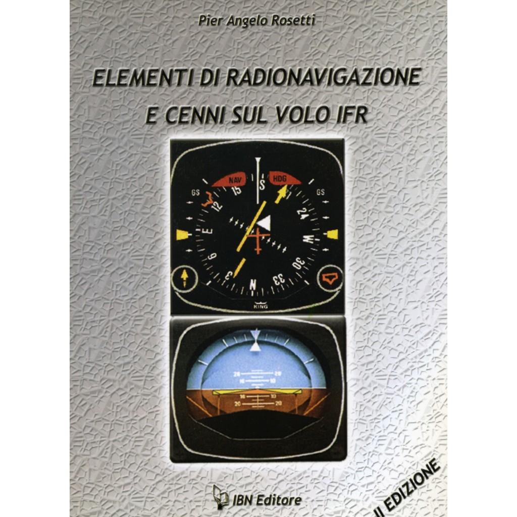 Elementi di radionavigazione e cenni sul volo IFR