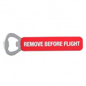 Apribottiglie Remove Before Flight