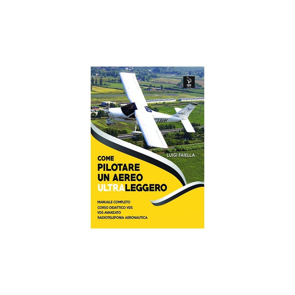 Come Pilotare un aereo ultraleggero