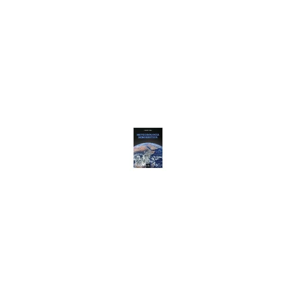Meteorologia Aeronautica V edizione + Meteolab