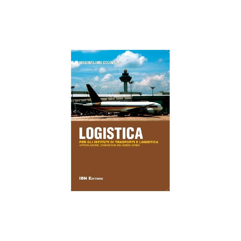 Logistica - Per gli Istituti di Trasporti e Logistica - articola